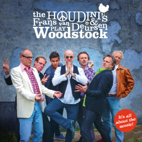 The Houdinis & Frans van Deursen play Woodstock